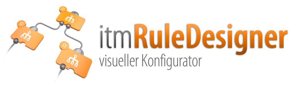itm Rule Designer visueller Konfigurator