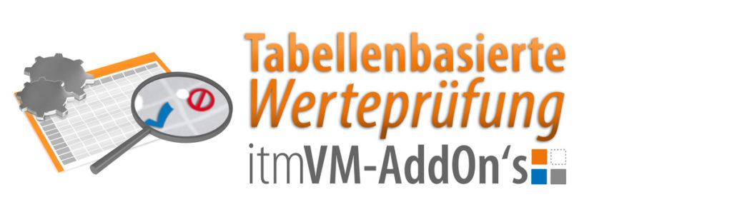 Tabellenbasierte Werteprüfung itmVM AddOn für SAP